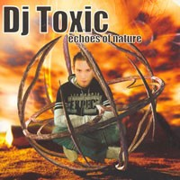 Purchase DJ Toxic - Echoes Of Nature