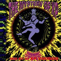 Purchase DJ XP VooDoo - The Mystery Of XP