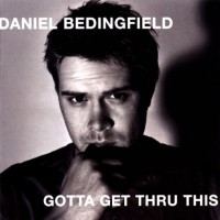 Purchase Daniel Bedingfield - Gotta Get Thru This