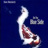Purchase Dave Meniketti - On The Blue Side