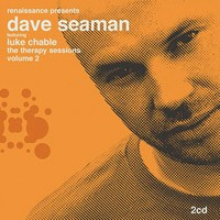 Purchase Dave Seaman & Luke Chable - Renaissance Presents: The Therapy Sessions 2