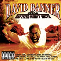 Purchase David Banner - MTA2: Baptized in Dirty Water