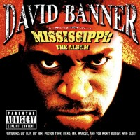 Purchase David Banner - Mississippi: The Album