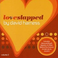 Purchase David Harness - Loveslapped Volume 2