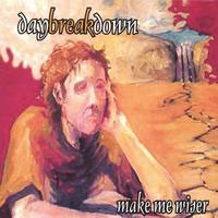 Purchase Daybreakdown - Make Me Wiser