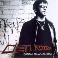 Purchase Den Kozlov - Digital Shamanism