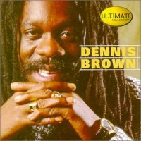 Purchase Dennis Brown - Ultimate Collection