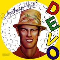 Purchase DEVO - Q - Are We Not Men A - We Are Devo