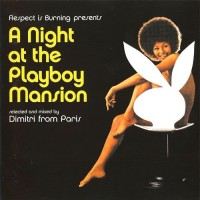 Purchase Dimitri From Paris - A Night At The Playboy Mansion