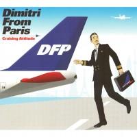 Purchase Dimitri From Paris - Cruising Attitude