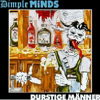 Purchase Dimple Minds - Durstige Manner