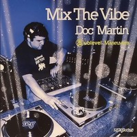 Purchase Doc Martin - Mix The Vibe