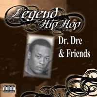 Purchase Dr. Dre & Friends - Legend Of Hip Hop