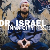 Purchase Dr. Israel - Inna City Pressure