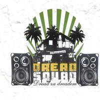 Purchase Dreadsquad - Dread Za Dreadem