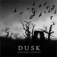 Purchase Dusk - Mourning... Resurrect