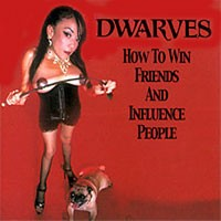 Purchase The Dwarves - How To Win Friends and Influence People