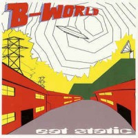Purchase Eat Static - B-World