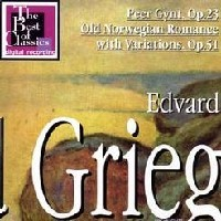 Purchase Edvard Hagerup Grieg - Peer Gynt, Op. 23, Old Norwegian Romance With Variations, Op. 51