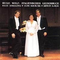 Purchase Elly Ameling - Hugo Wolf - Italienisches Liederbuch