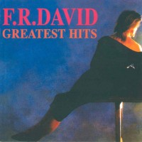 Purchase F.R. David - Greatest Hits