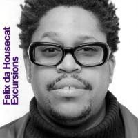 Purchase Felix Da Housecat - Excursions