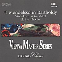 Purchase Felix Mendelssohn Bartholdy - Violinkonzert In E-Moll & Symphonie Nr. 3