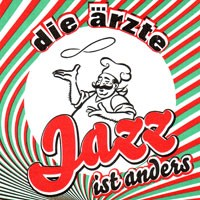 Purchase Die Ärzte - Jazz Ist Anders (Limited Edition)