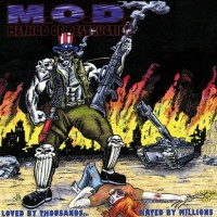 Purchase M.O.D. - Loved by Thousands, Hated by Millions