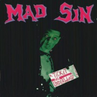 Purchase Mad Sin - A Ticket Into Underworld