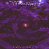Purchase Manticora - Roots Of Eternity