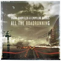 Purchase Mark Knopfler And Emmylou Harris - All The Roadrunning