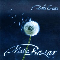 Purchase Matia Bazar - Dolce Canto