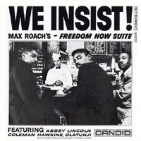 Purchase Max Roach - We Insist: Freedom Now Suite