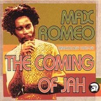 Purchase Max Romeo - The Coming Of Jah - Antology 1967-1976