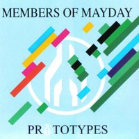Purchase Members Of Mayday - Prototypes