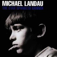 Purchase Michael Landau - The Star Spangled Banner