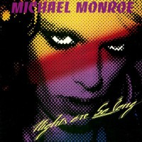 Purchase Michael Monroe - Nights Are So Long