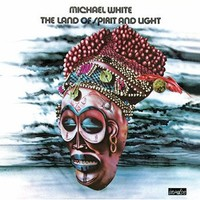 Purchase Michael White - The Land Of Spirit And Light