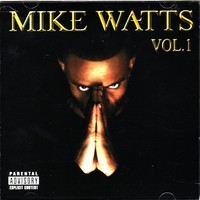 Purchase Mike Watts - Mike Watts Vol.1