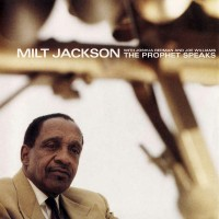 Purchase Milt Jackson - The Prophet Speaks