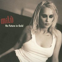 Purchase Milu - No Future In Gold