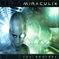 Purchase Miraculix - The Arrival