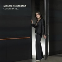 Purchase Misstress Barbara - Come With Me