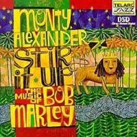 Purchase Monty Alexander - Stir It Up - The Music Of Bob Marley