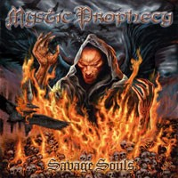 Purchase Mystic Prophecy - Savage Souls