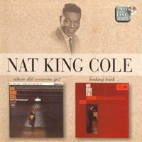 Purchase Nat King Cole - Where Did Everyone Go ? - Looking Back