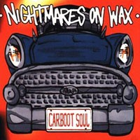 Purchase Nightmares On Wax - Carboot Soul (Limited Edition)