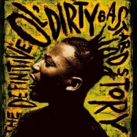 Purchase Ol' Dirty Bastard - The Definitive Ol' Dirty Bastard Story