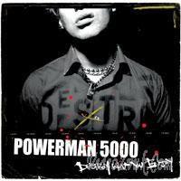 Purchase Powerman 5000 - Destroy What You Enjoy